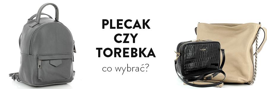 Plecak czy torebka – co wybrać?